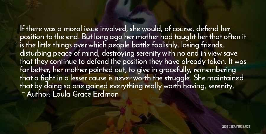 Friends Never Give Up Quotes By Loula Grace Erdman