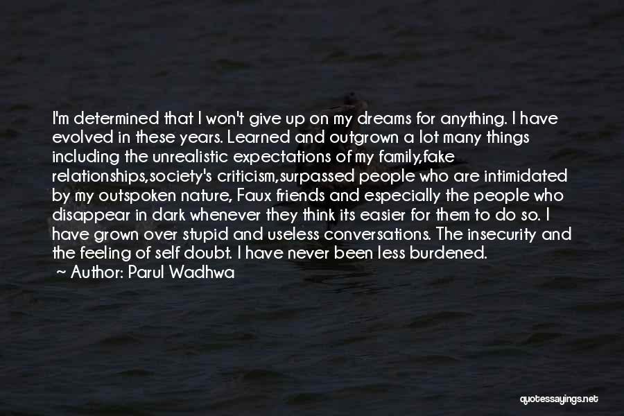 Friends Never Give Up Quotes By Parul Wadhwa