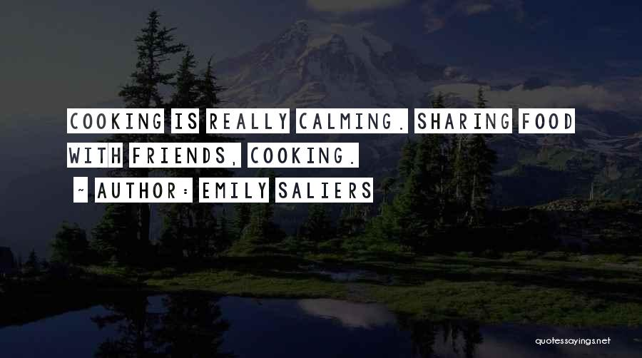 Friends Sharing Food Quotes By Emily Saliers