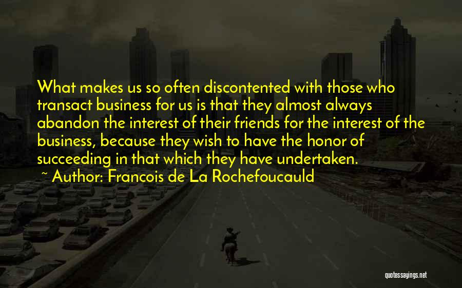 Friends Succeeding Quotes By Francois De La Rochefoucauld