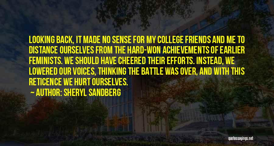 Friends That Have Hurt You Quotes By Sheryl Sandberg