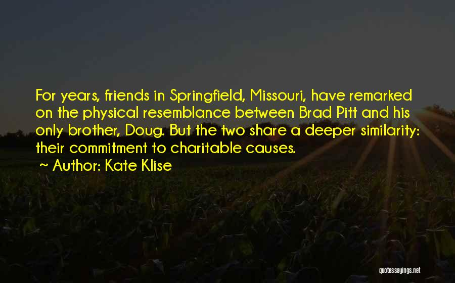 Friends The One With Brad Pitt Quotes By Kate Klise
