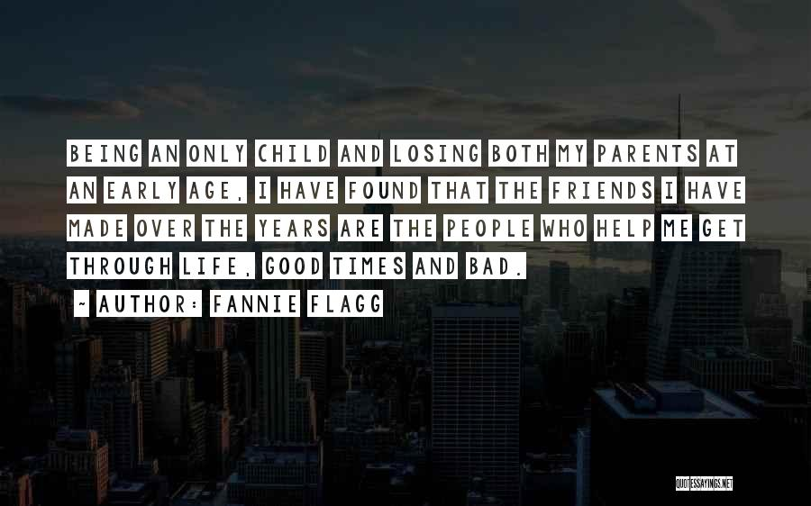 Friends Through Good And Bad Quotes By Fannie Flagg