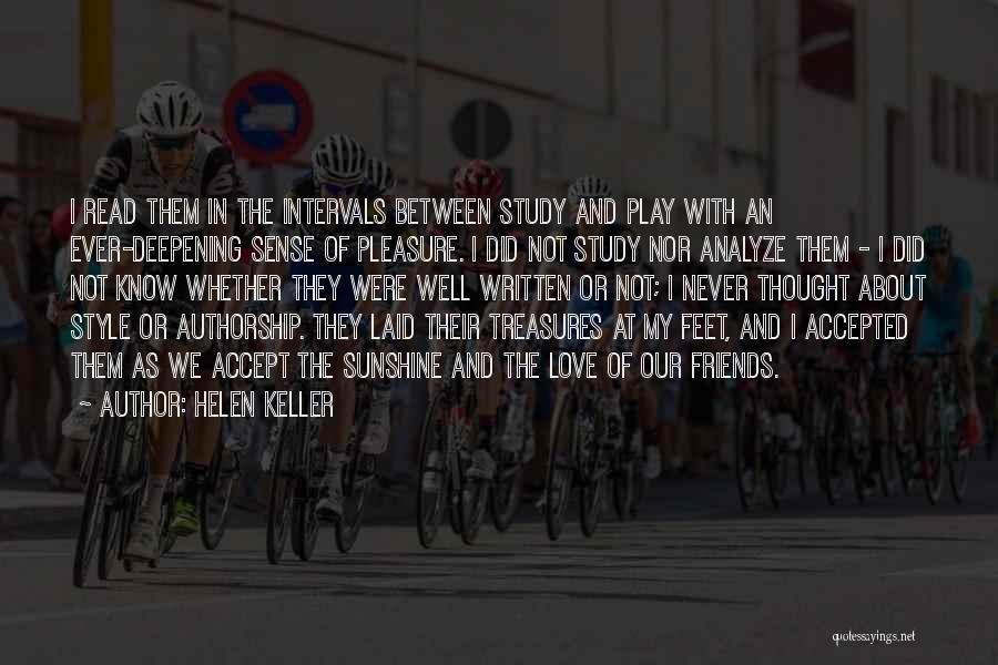 Friends Treasures Quotes By Helen Keller