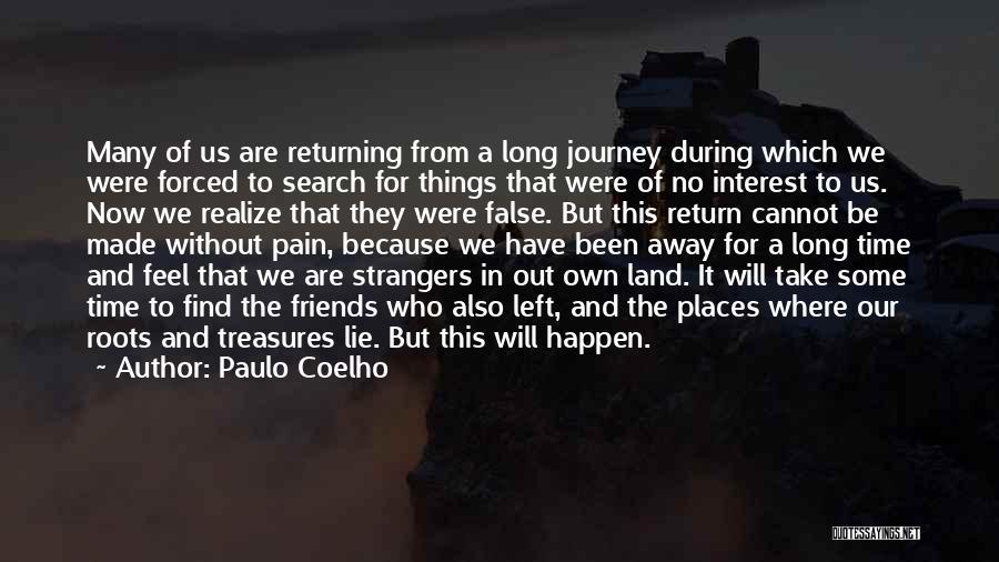 Friends Treasures Quotes By Paulo Coelho