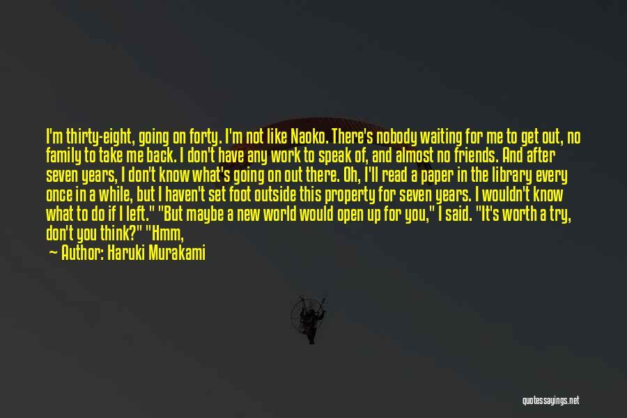 Friends Turning Quotes By Haruki Murakami