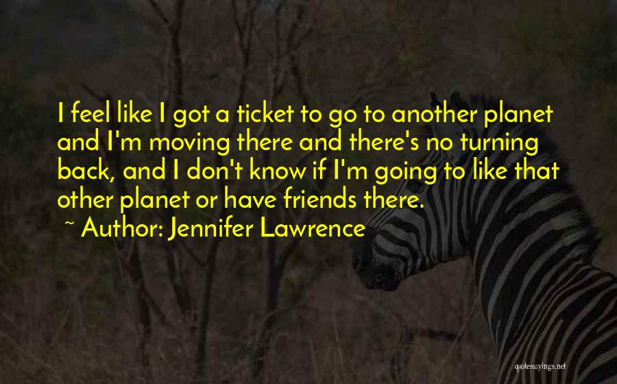 Friends Turning Quotes By Jennifer Lawrence