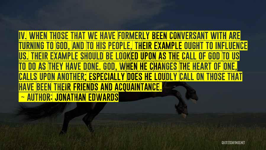 Friends Turning Quotes By Jonathan Edwards