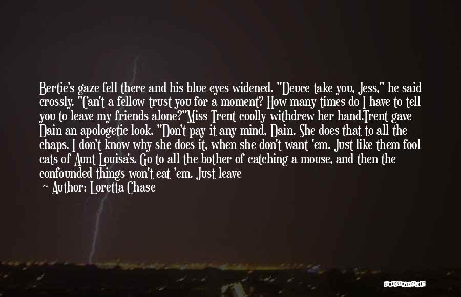 Friends Turning Quotes By Loretta Chase