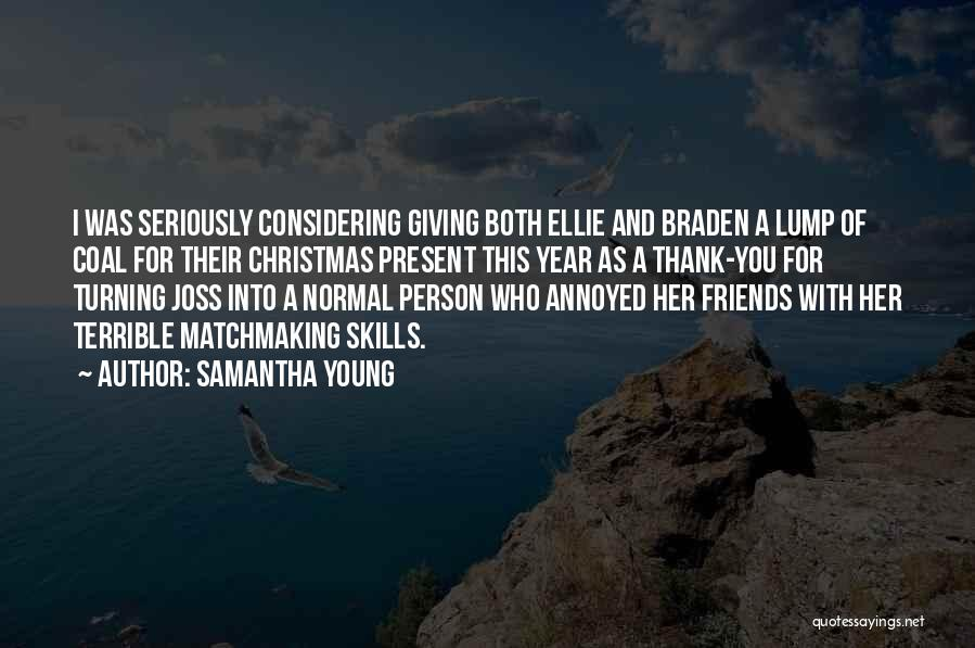 Friends Turning Quotes By Samantha Young