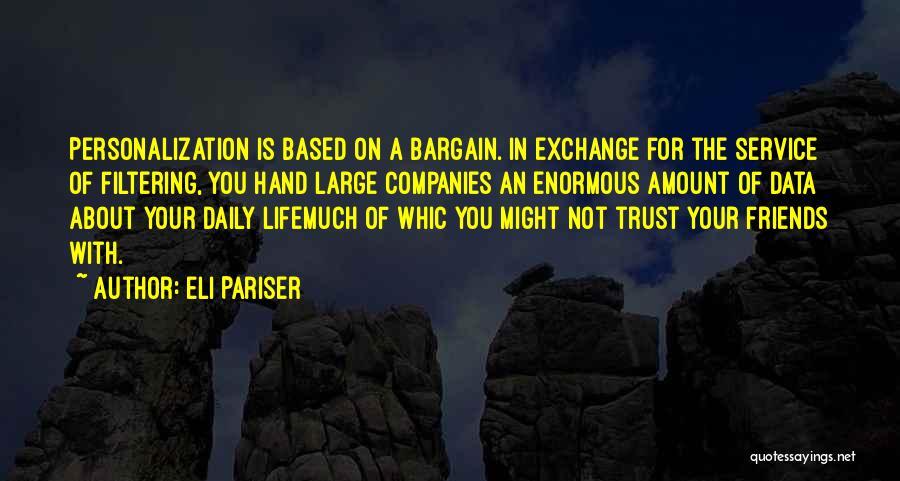 Friends U Can't Trust Quotes By Eli Pariser