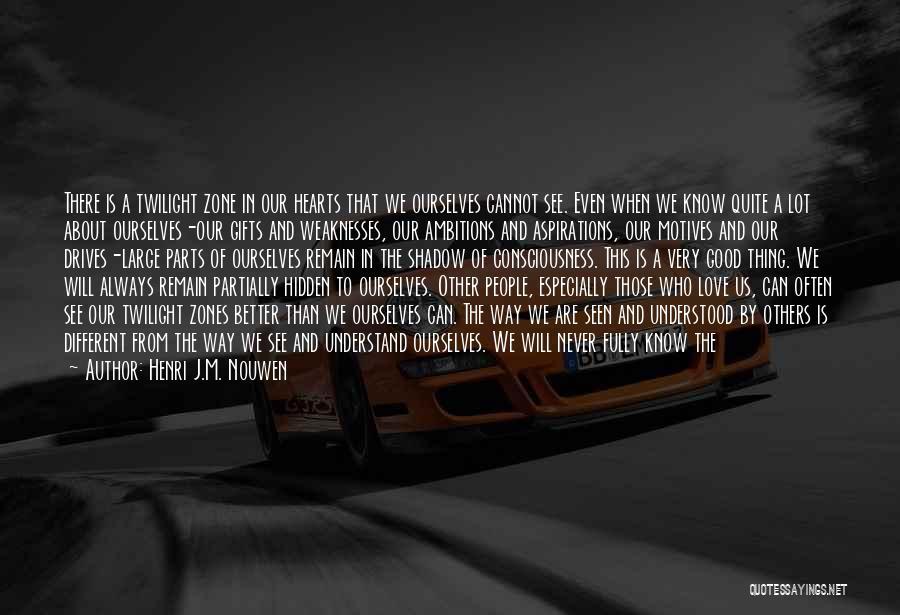 Friends U Can't Trust Quotes By Henri J.M. Nouwen
