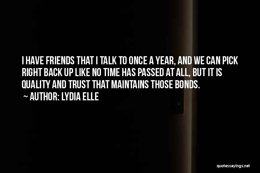 Friends U Can't Trust Quotes By Lydia Elle