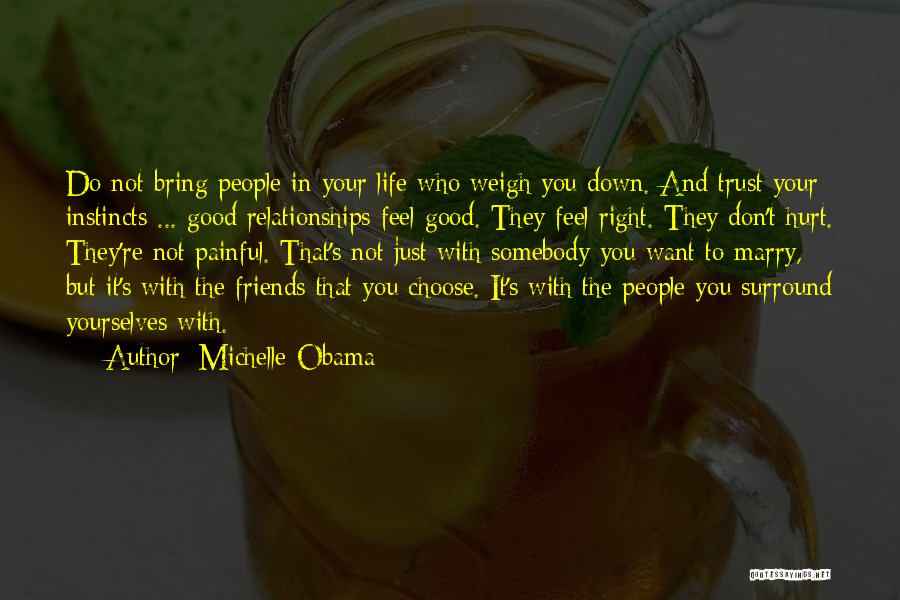 Friends U Can't Trust Quotes By Michelle Obama