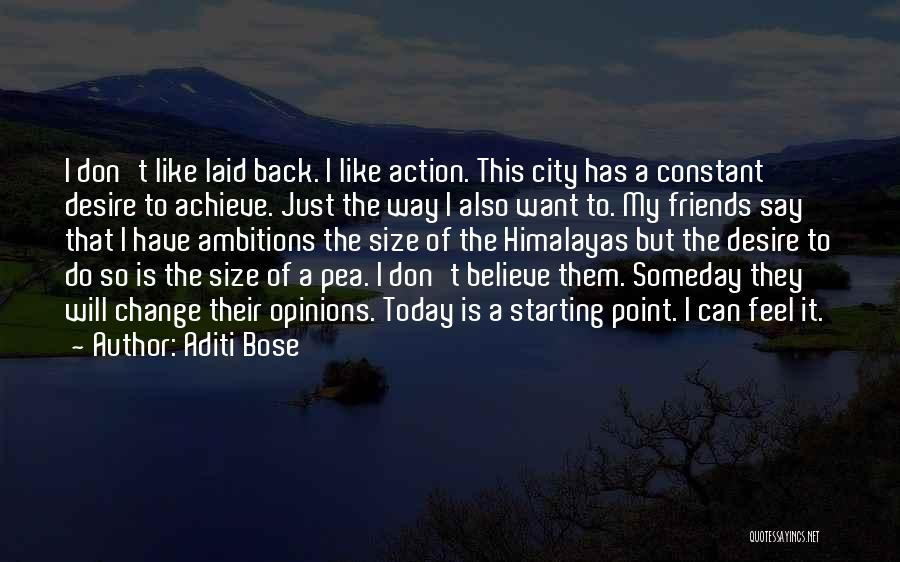 Friends Who Change Your Life Quotes By Aditi Bose
