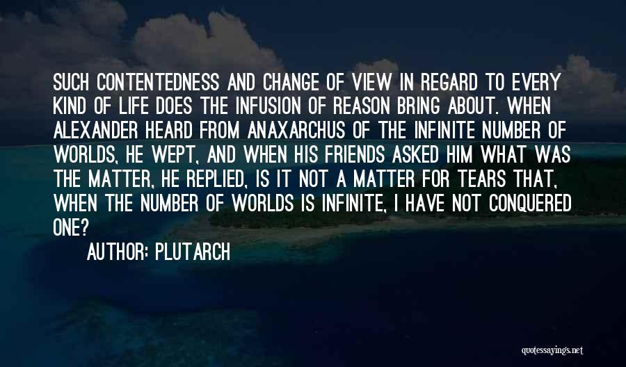 Friends Who Change Your Life Quotes By Plutarch