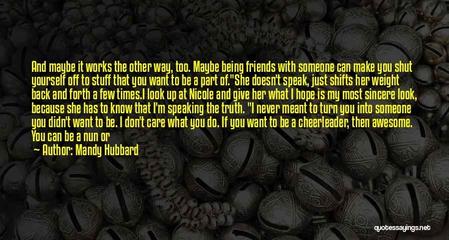 Friends Who Doesn't Care Quotes By Mandy Hubbard