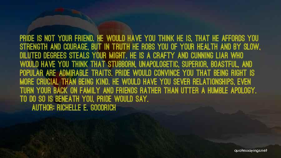 Friends Who Hurt You Quotes By Richelle E. Goodrich