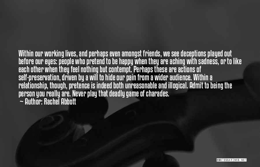 Friends Who Never See Each Other Quotes By Rachel Abbott