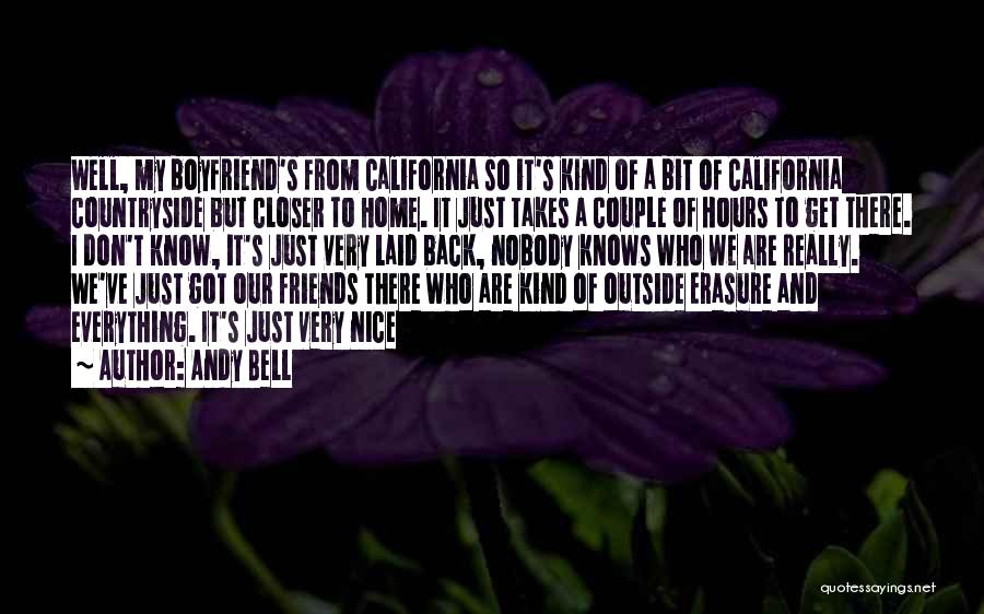 Friends Who Think They Know Everything Quotes By Andy Bell