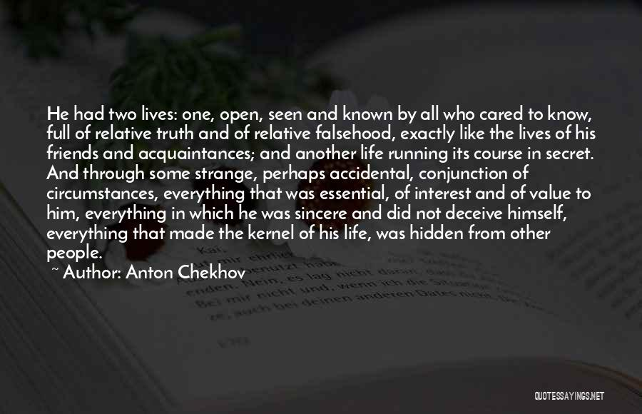 Friends Who Think They Know Everything Quotes By Anton Chekhov