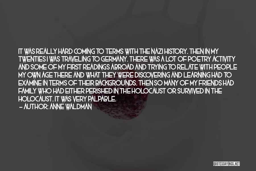 Friends With Quotes By Anne Waldman