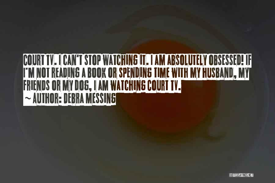 Friends With Quotes By Debra Messing