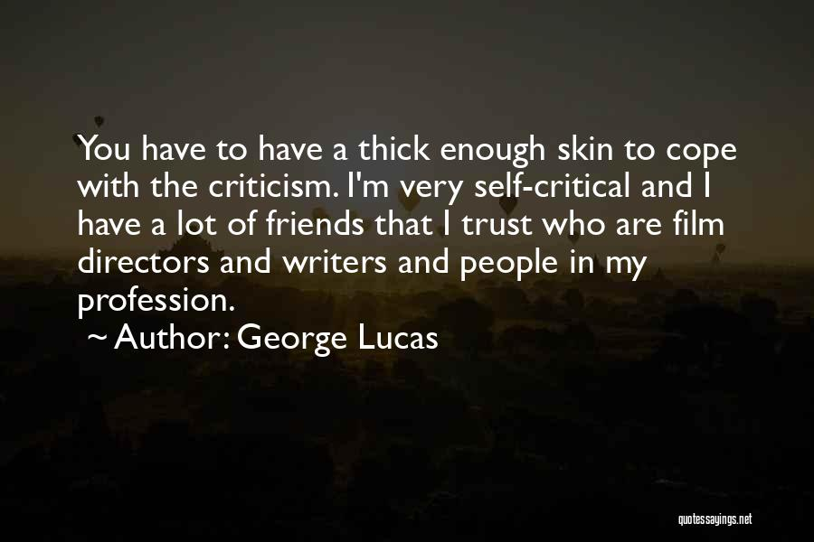 Friends With Quotes By George Lucas