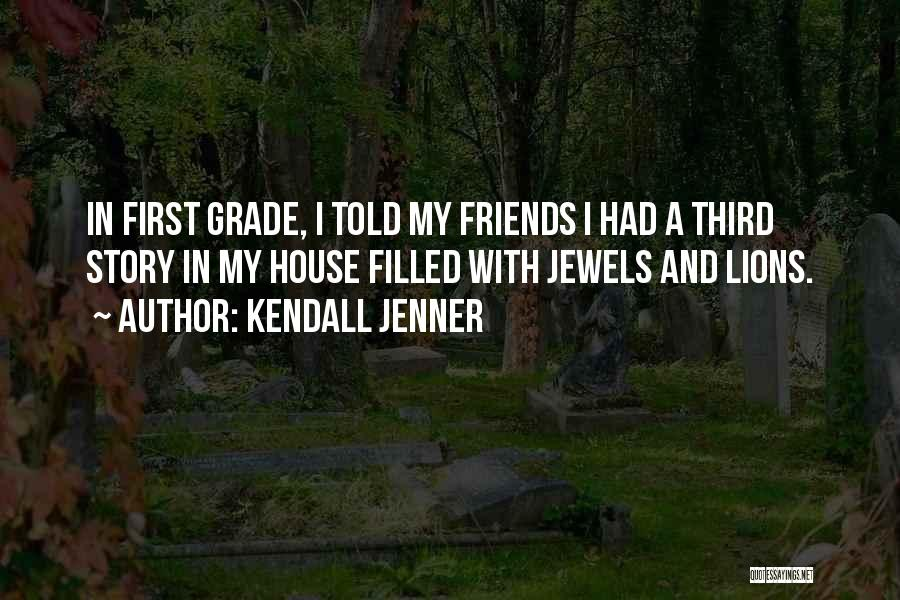 Friends With Quotes By Kendall Jenner
