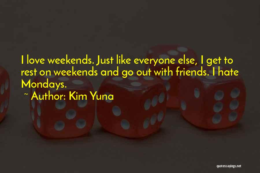 Friends With Quotes By Kim Yuna