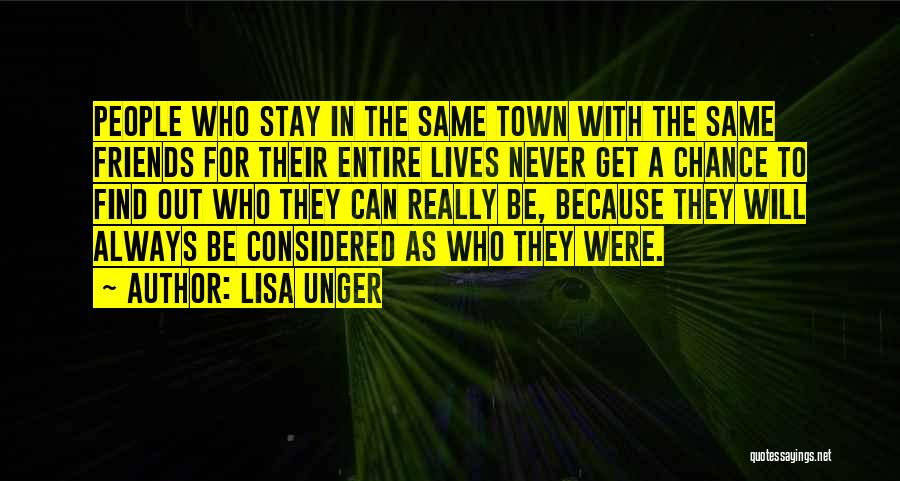 Friends With Quotes By Lisa Unger
