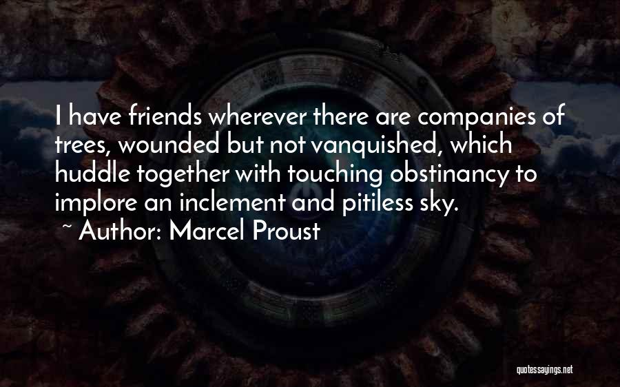 Friends With Quotes By Marcel Proust