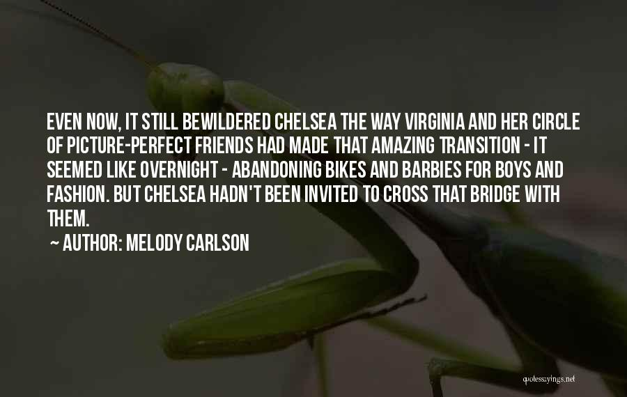 Friends With Quotes By Melody Carlson