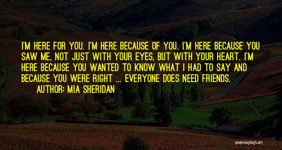 Friends With Quotes By Mia Sheridan