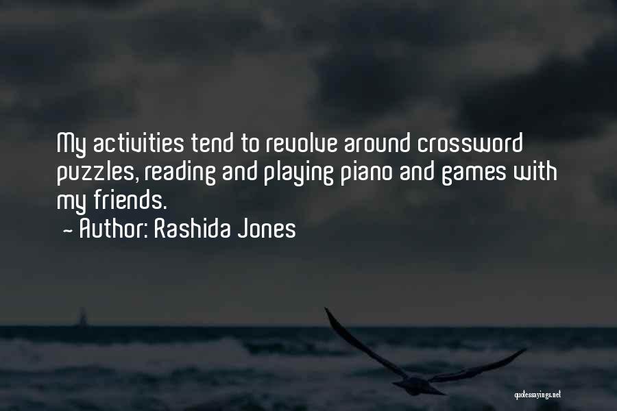 Friends With Quotes By Rashida Jones