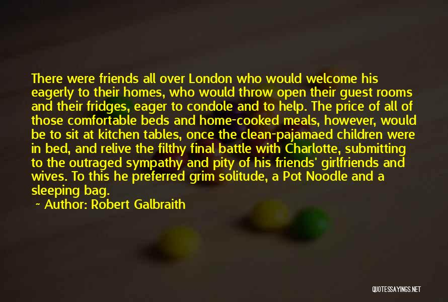 Friends With Quotes By Robert Galbraith