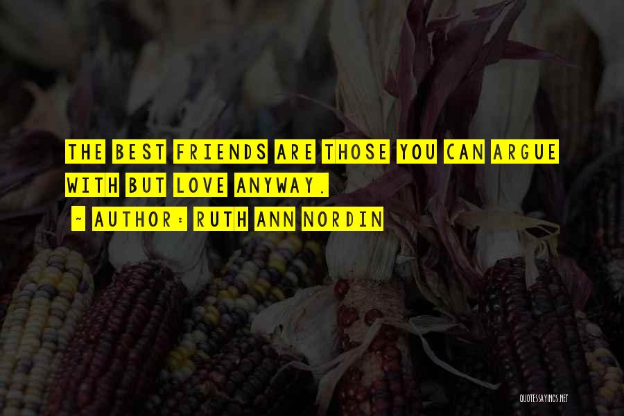 Friends With Quotes By Ruth Ann Nordin