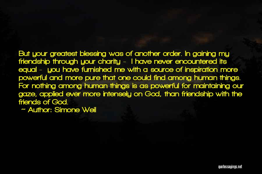 Friends With Quotes By Simone Weil