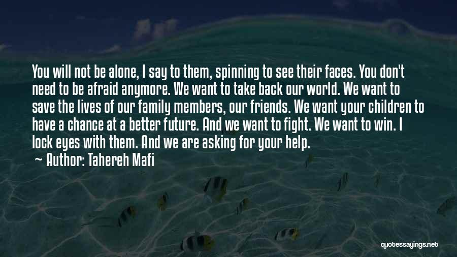 Friends You Don't Need Quotes By Tahereh Mafi