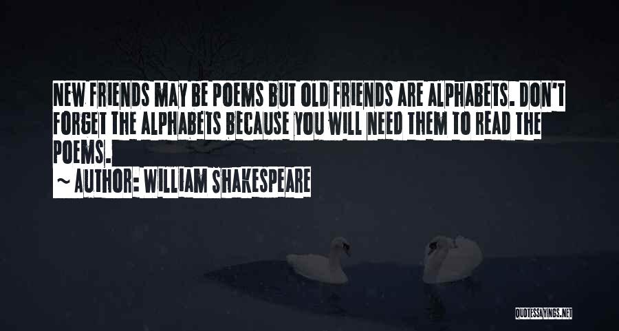 Friends You Don't Need Quotes By William Shakespeare
