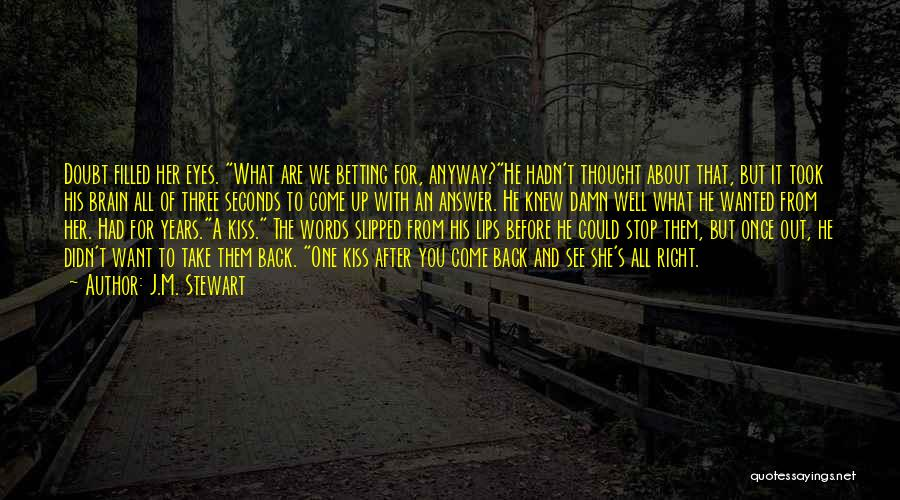 Friends You Thought You Knew Quotes By J.M. Stewart