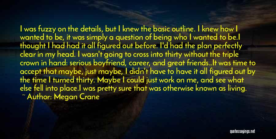 Friends You Thought You Knew Quotes By Megan Crane