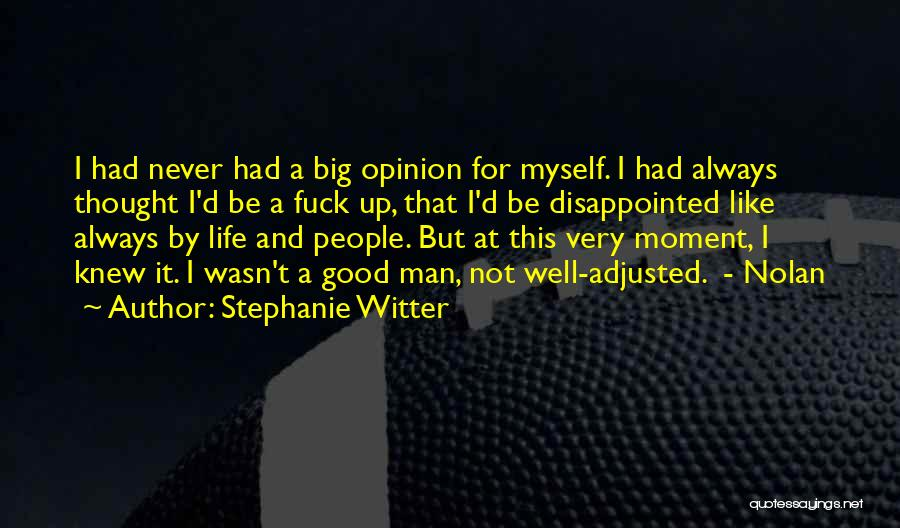 Friends You Thought You Knew Quotes By Stephanie Witter