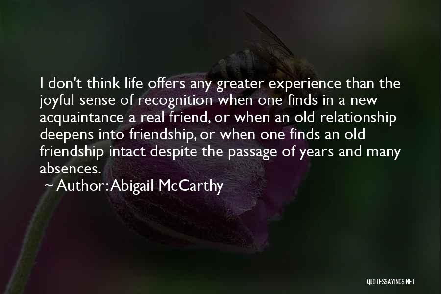 Friendship And Relationship Quotes By Abigail McCarthy
