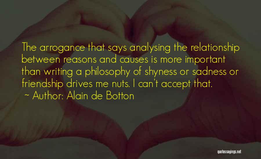 Friendship And Relationship Quotes By Alain De Botton