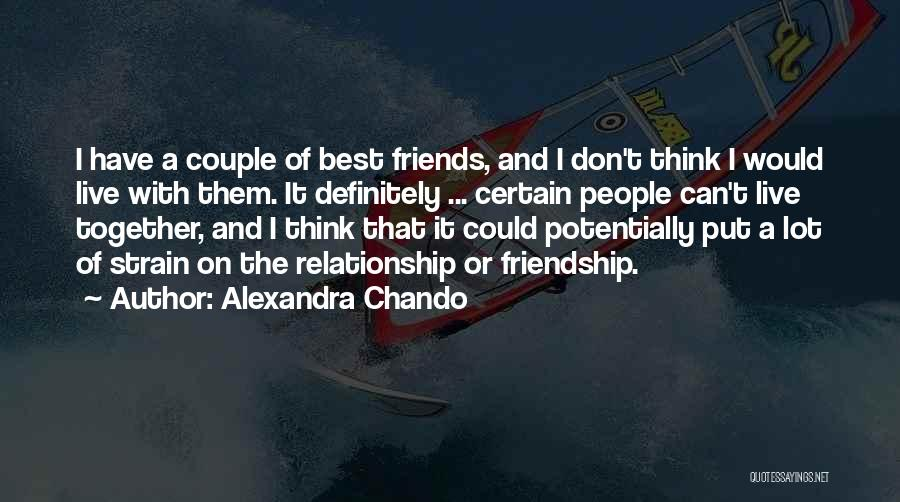 Friendship And Relationship Quotes By Alexandra Chando