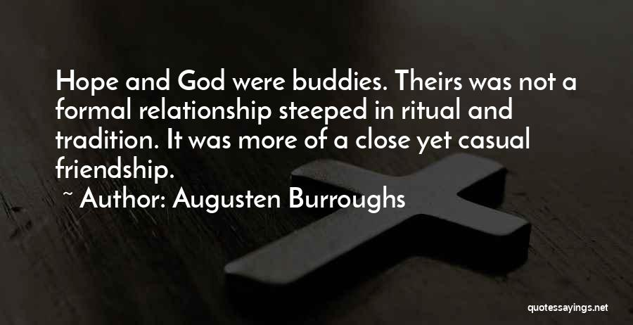 Friendship And Relationship Quotes By Augusten Burroughs