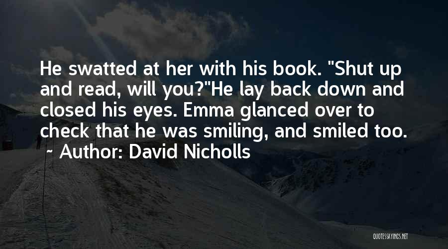Friendship And Relationship Quotes By David Nicholls