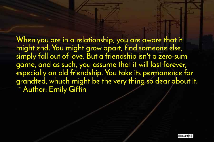Friendship And Relationship Quotes By Emily Giffin