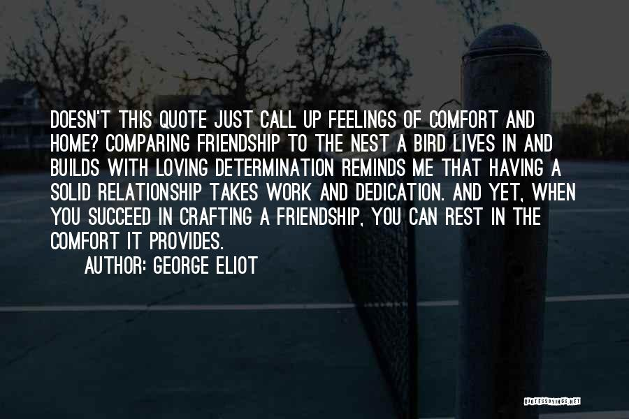 Friendship And Relationship Quotes By George Eliot